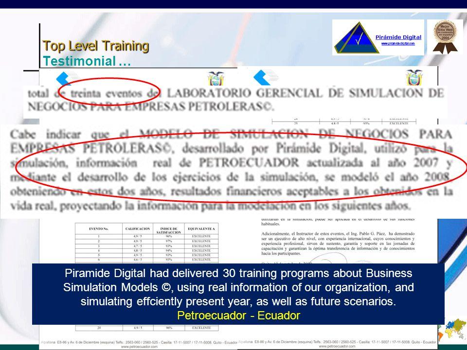 Top Level Training Top Level Training Testimonial … - 553 ejecutivos capacitados - Indice de satisfacción de 96/100 - 553 top level executives trained in Management ©.