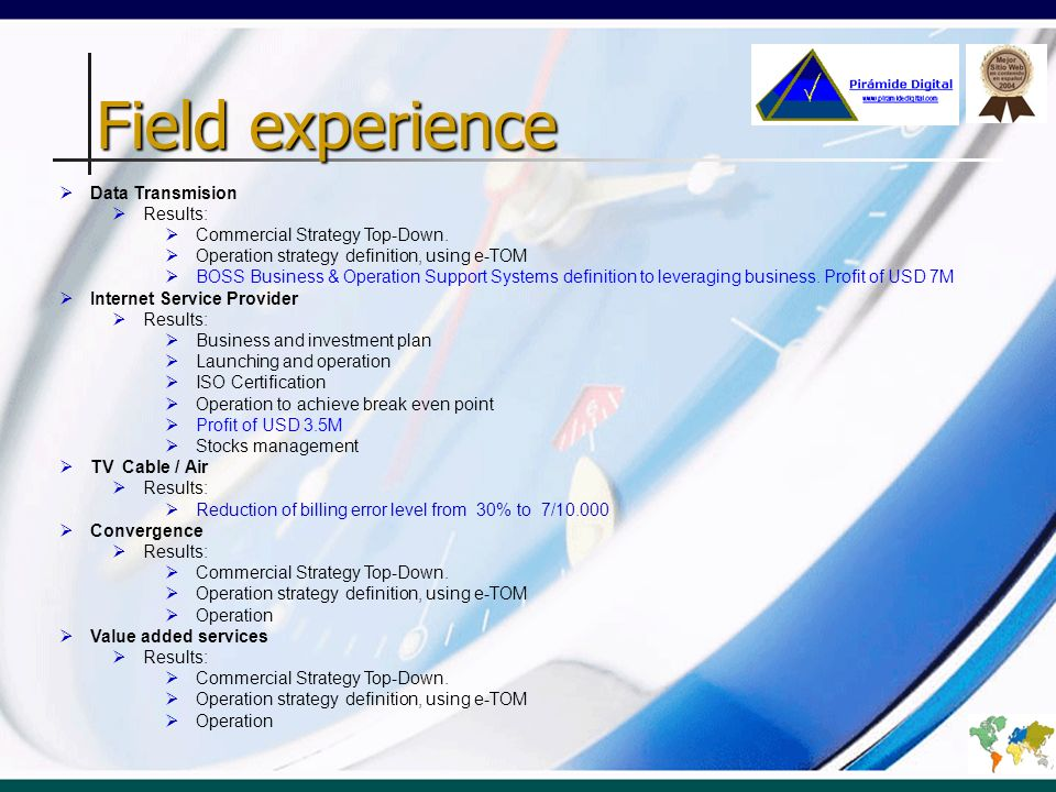 Field experience Data Transmision Obtained results: Commercial Strategy Top-Down.