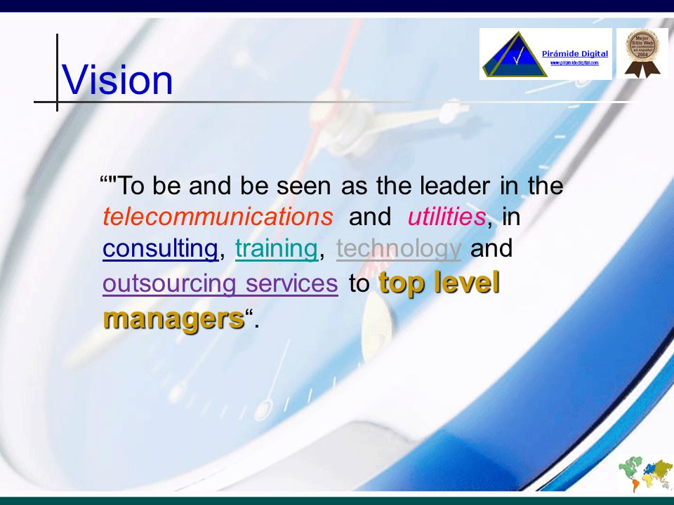 Values Responsability Customer Driven Service Culture Commitment Constancy Respect for human dignity Teamwork Communication Business Ethics Confidence in the word Results Results
