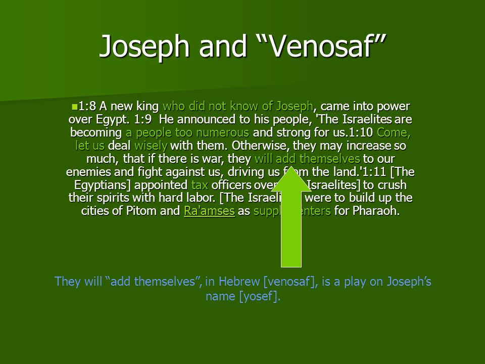 Am Rav 1:8 A new king who did not know of Joseph, came into power over Egypt.