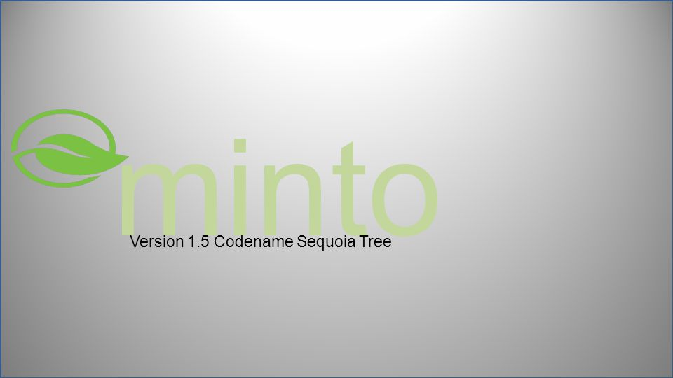 minto Version 1.5 Codename Sequoia Tree