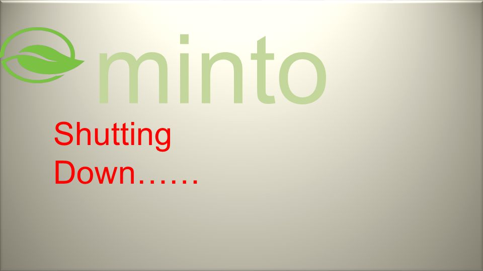 minto Shutting Down……