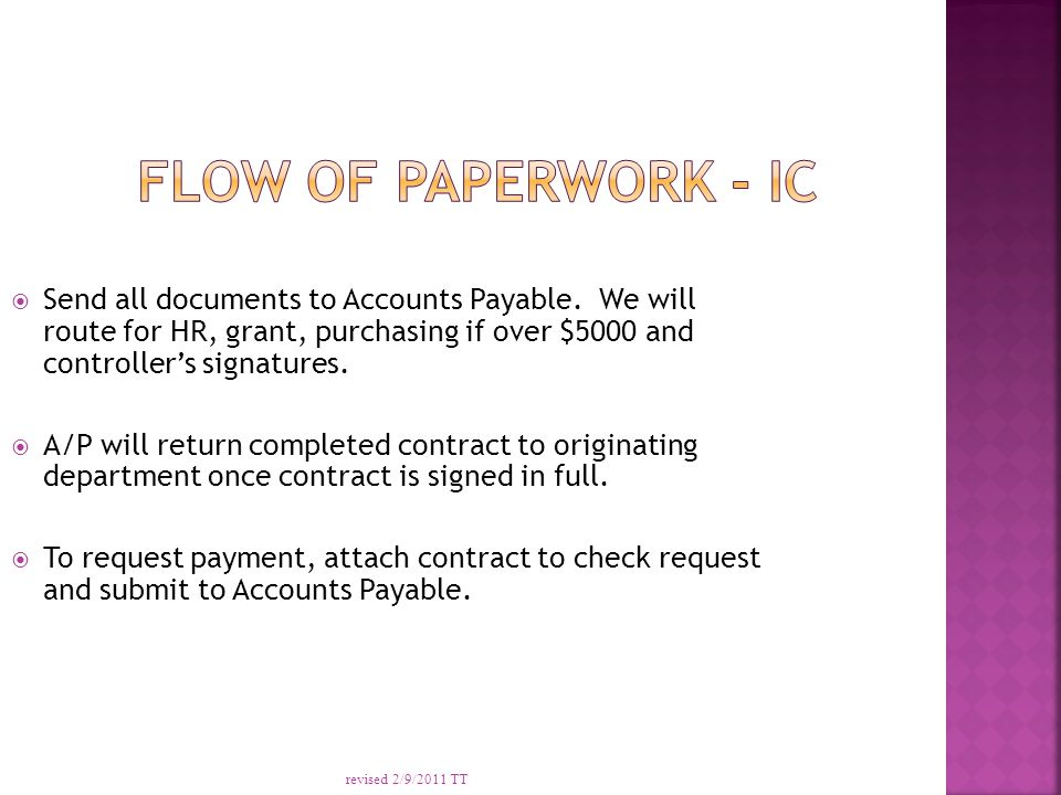  Send all documents to Accounts Payable.