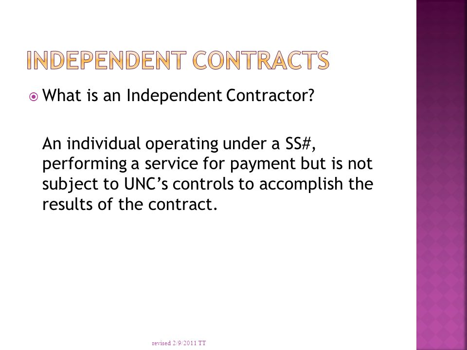  What is an Independent Contractor.
