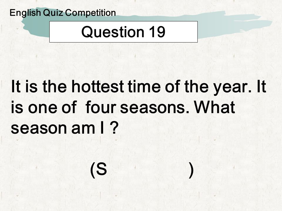 Question 20 I am very thirsty right now.I want to drink water.