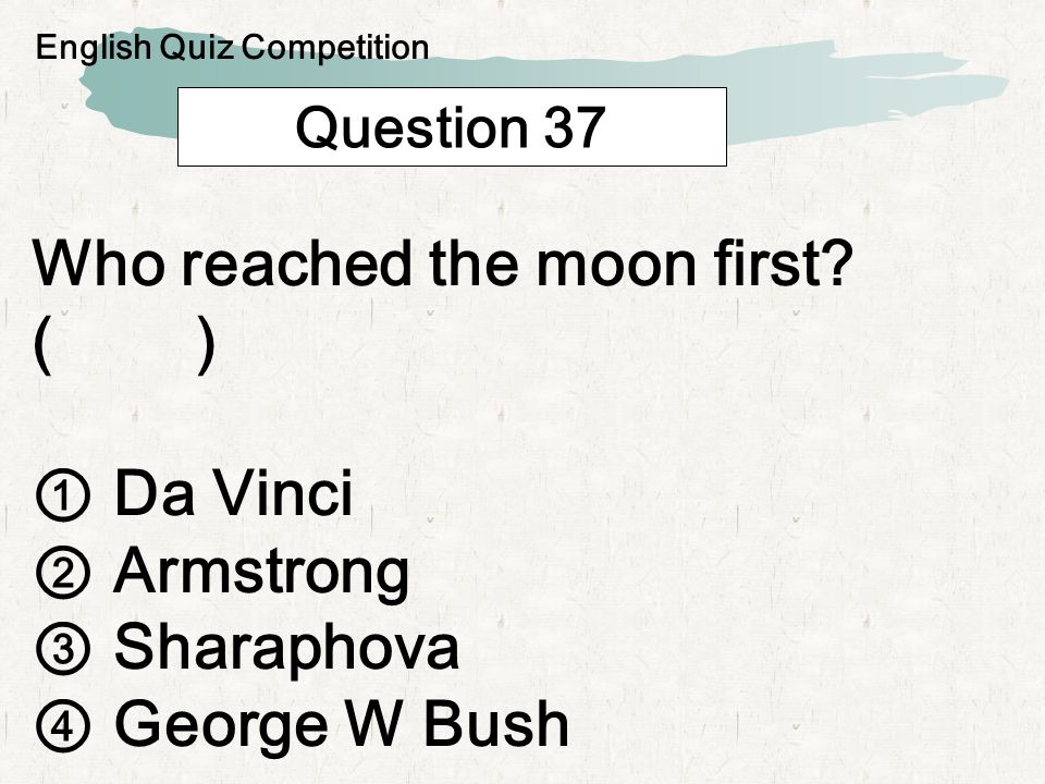 Question 38 Which City is not in Asia? ( ) Beijing Berlin Osaka Seoul English Quiz Competition