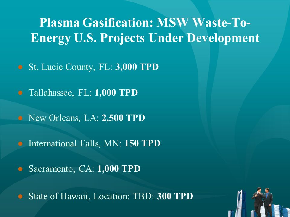 Plasma Gasification MSW Waste-To-Energy Projects Under Development City of Manila, P.I.