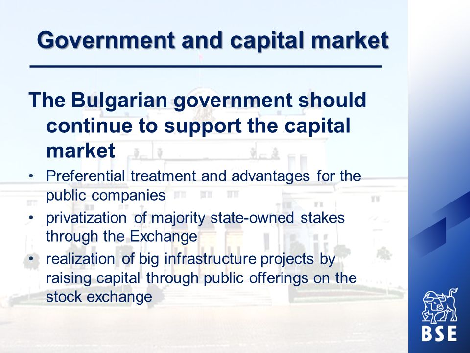Main Priorities of BSE-Sofia Active support for the publicly traded companies.