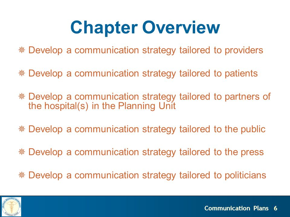 7Communication Plans DEVELOP COMPREHENSIVE COMMUNICATION PLANS FOR EACH PHASE OF AN EVENT
