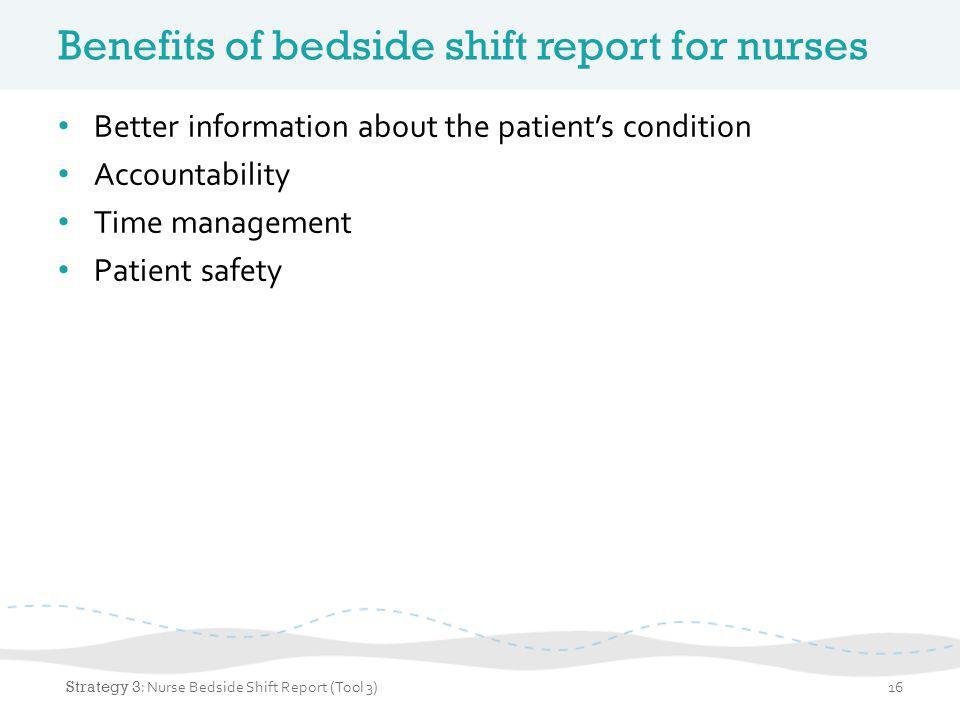 Video of bedside shift report Strategy 3: Nurse Bedside Shift Report (Tool 3)17