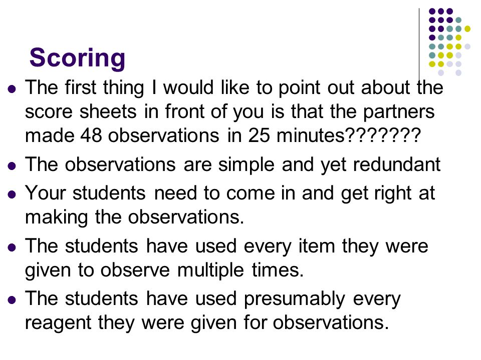 Scoring Are any of the observations inferences.