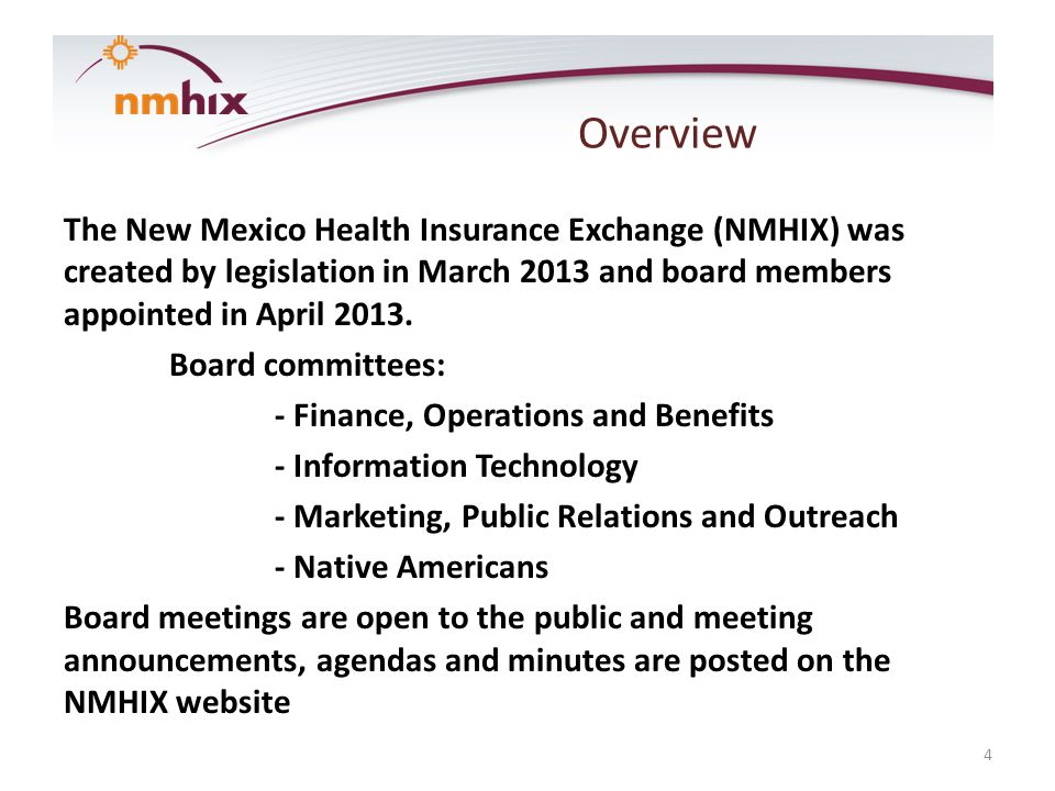 Stakeholders Advisory committees are also required by NMHIX statute.