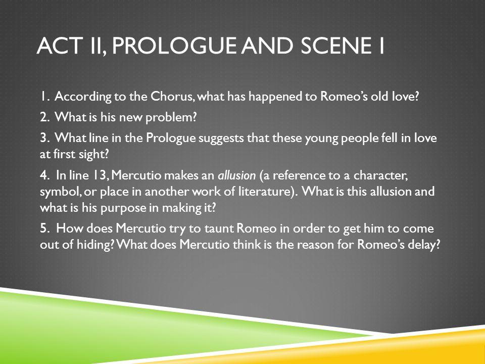 ACT II, SCENE II 1.