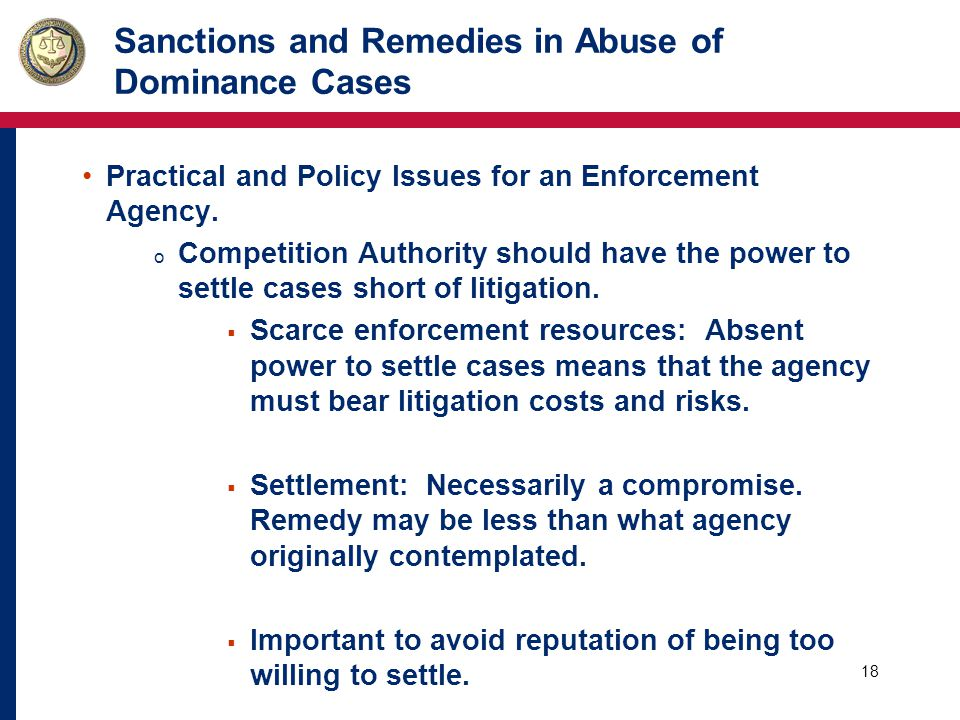 19 Sanctions and Remedies in Abuse of Dominance Cases Practical and Policy Issues for an Enforcement Agency.