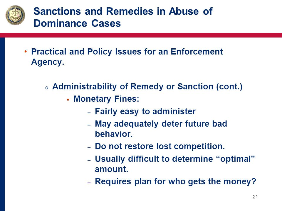 22 Sanctions and Remedies in Abuse of Dominance Cases Practical and Policy Issues for an Enforcement Agency.