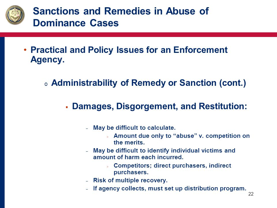 23 Sanctions and Remedies in Abuse of Dominance Cases Practical and Policy Issues for an Enforcement Agency.