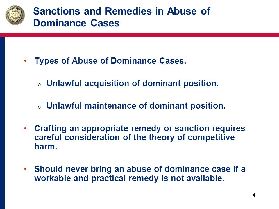 5 Sanctions and Remedies in Abuse of Dominance Cases Objective: Match the remedy or sanction with the unlawful act in order to achieve the desired goal.
