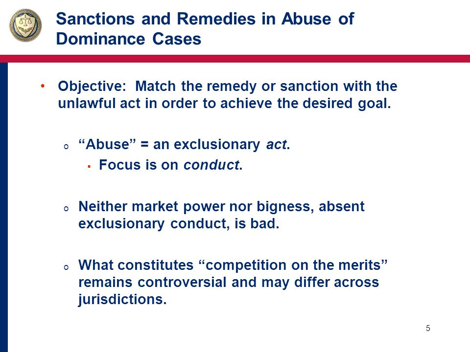 6 Sanctions and Remedies in Abuse of Dominance Cases Terminology: o Remedies v.