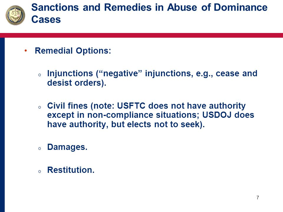 8 Sanctions and Remedies in Abuse of Dominance Cases Remedial Options (cont.) o Disgorgement.