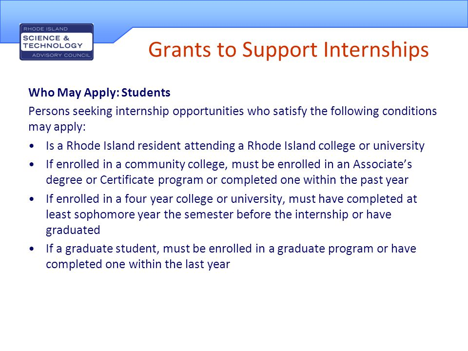 Grants to Support Internships Amount of Award and Restrictions Eligible companies may receive reimbursement for pay rates of up to twelve dollars ($12) per hour for a total reimbursement of not more than three thousand dollars ($3000) per eligible intern.