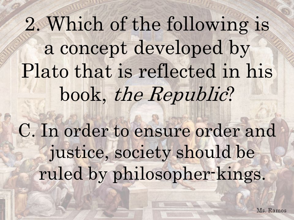 3.In his book Politics, Aristotle makes all of the following arguments EXCEPT: A.