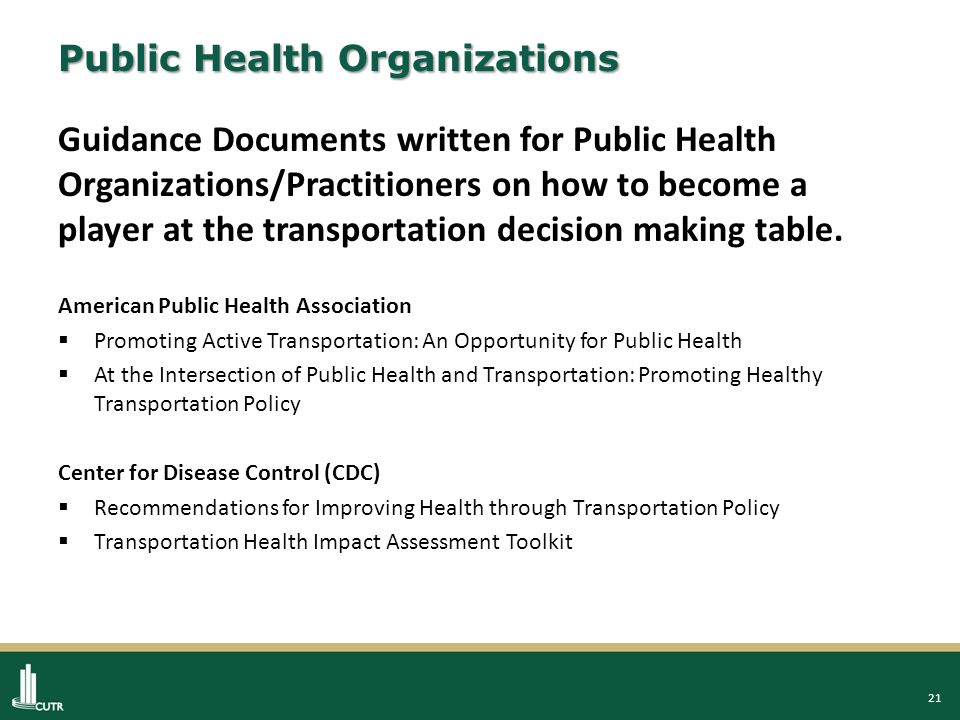 22 National Programs/Initiatives & Plans Office of the Surgeon General/National Prevention Council  National Prevention Strategy-America's Plan for Better Health and Wellness, June 2011 US Department of Transportation  Metropolitan Area Transportation Planning for Healthy Communities (for MPOs to incorporate health policies into metropolitan planning) Active Living Research  Tools, Resources, Training, Webinars American Planning Association/Centers for Disease Control  Healthy Community Design Toolkit