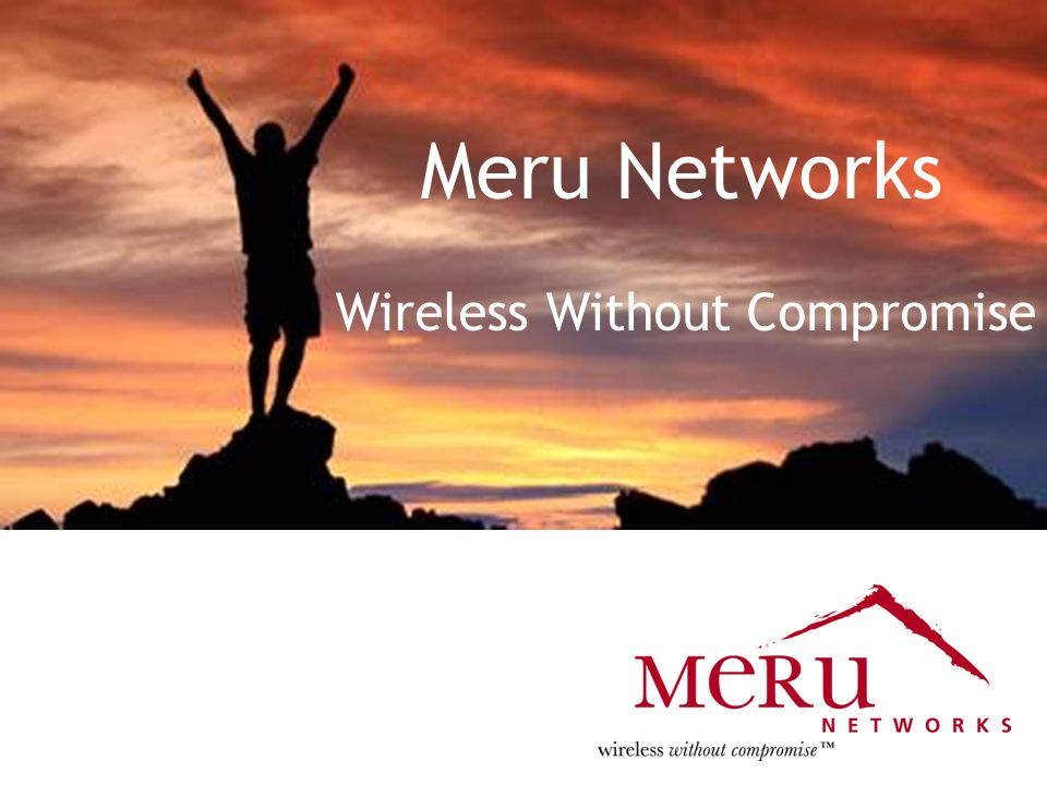 Meru Confidential and Proprietary20 Broad Market Penetration Sample Customers Higher Ed & K-12 Government HealthcareEnterprise Education Industrial & Retail