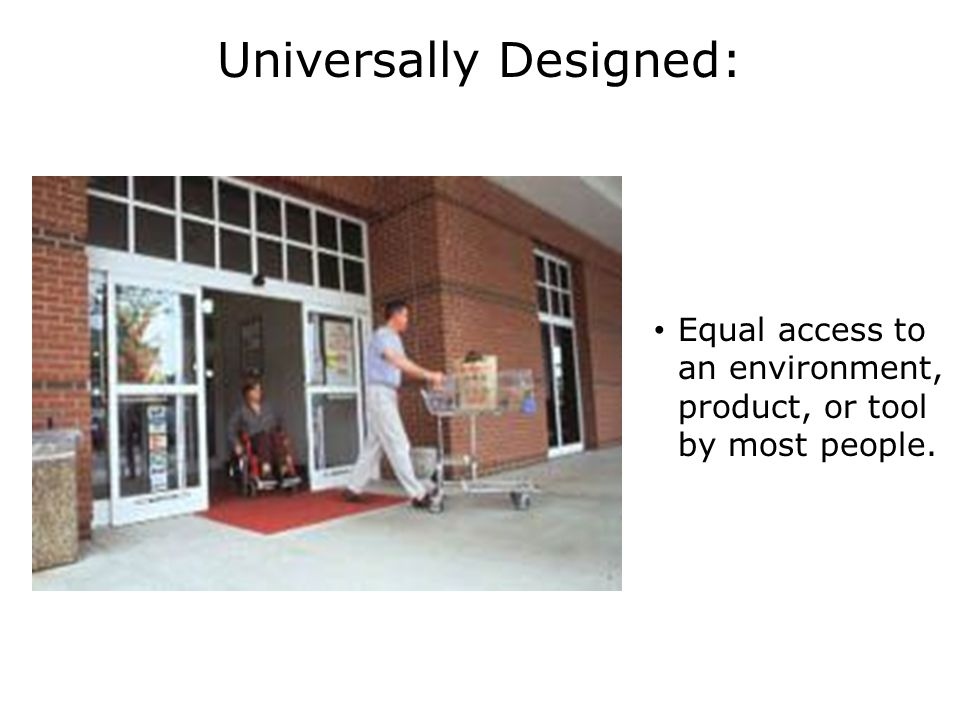 What Does Universal Design Look Like.