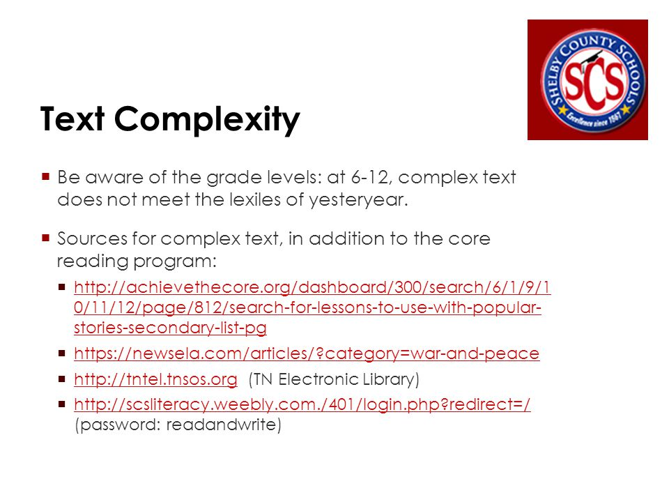 Examining Text Complexity  The TNDOE has a series of videos on text complexity.