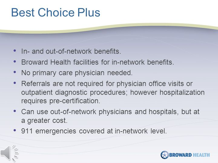 In-network benefits only; except emergency.