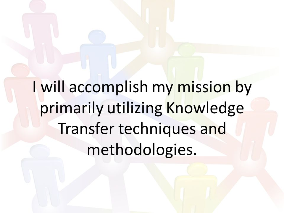 The two primary strategies currently in use among military KM Professionals Techno-Centric Strategy: Relies almost solely on highly centralized technology controlled and driven by the HQ as the primary method of knowledge transfer within the command.