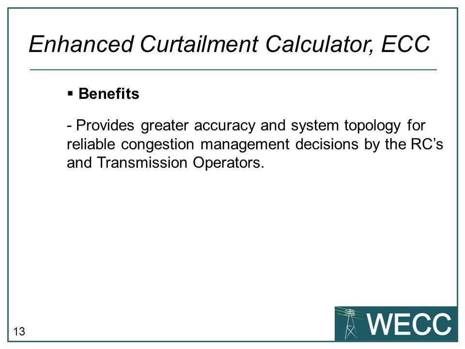 14  Timeline Enhanced Curtailment Calculator, ECC