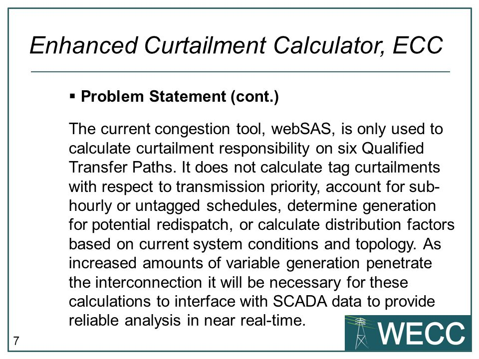 8  Scope The proposed ECC would calculate impacts on many more paths or distinct elements; potentially all rated paths; and some additional, currently unrated paths.