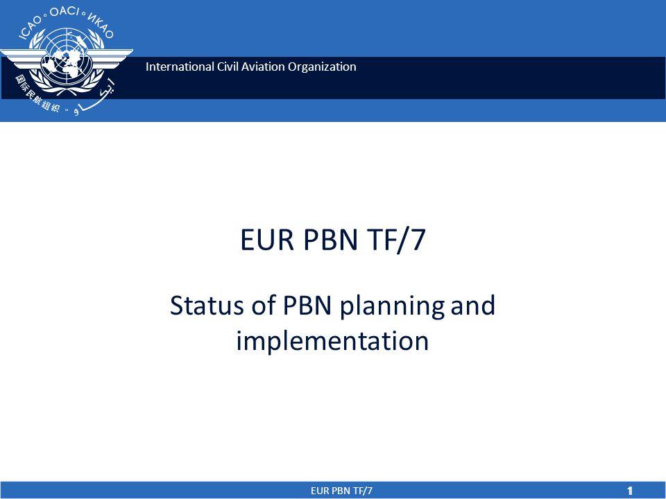 EUR PBN TF/7 2 Status of PBN Planning