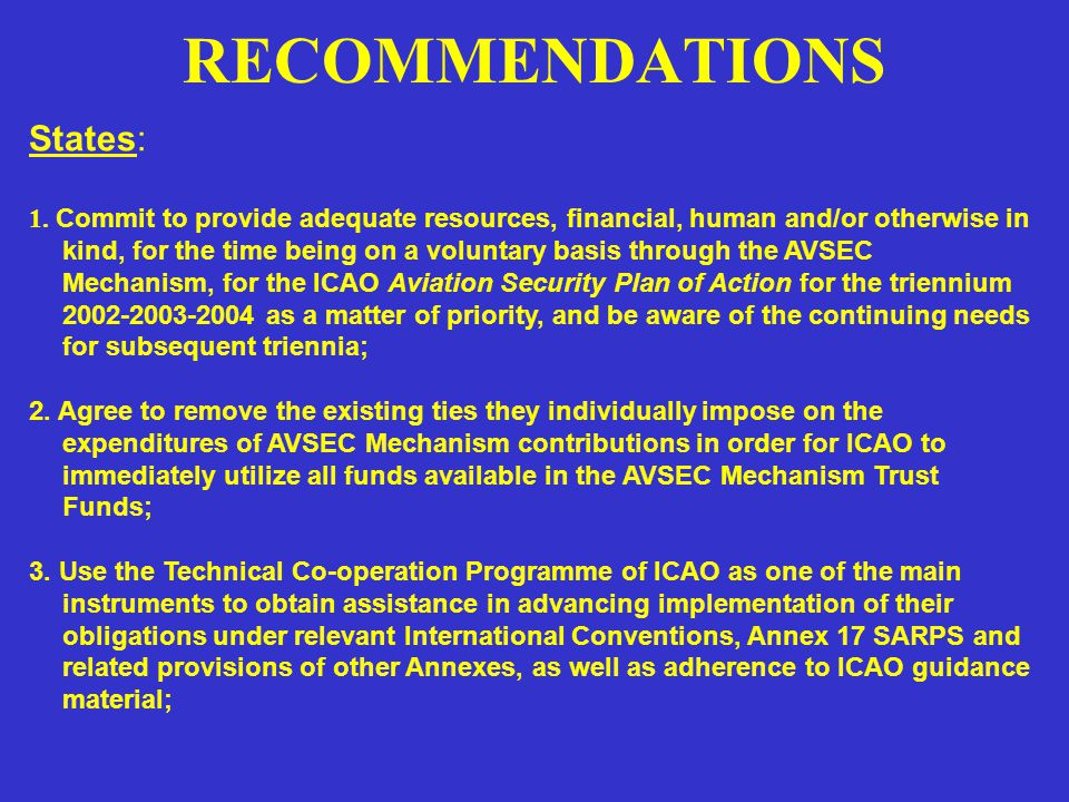 RECOMMENDATIONS (CONT.) 4.