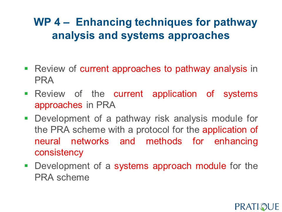 WP 5 – Developing a decision support system for the eradication and containment of pest outbreaks  To carry out a meta-analysis of the successes and failures of pest eradication and containment programmes worldwide  To provide guidance for analysing the cost- effectiveness of pest eradication and containment measures  To develop a decision support scheme to support actions to be taken following pest outbreaks  To provide recommendations for the application of pest surveillance techniques in detecting pest incursions and managing outbreaks