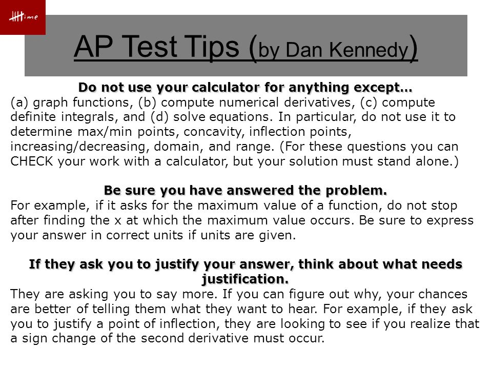 Top 10 Student Errors ( by Dan Kennedy ) #1 Error is a point of inflection #2 Error is a maximum/minimum #3 Error Average rate of change of f on [a, b] is The second derivative must also change signs at c.