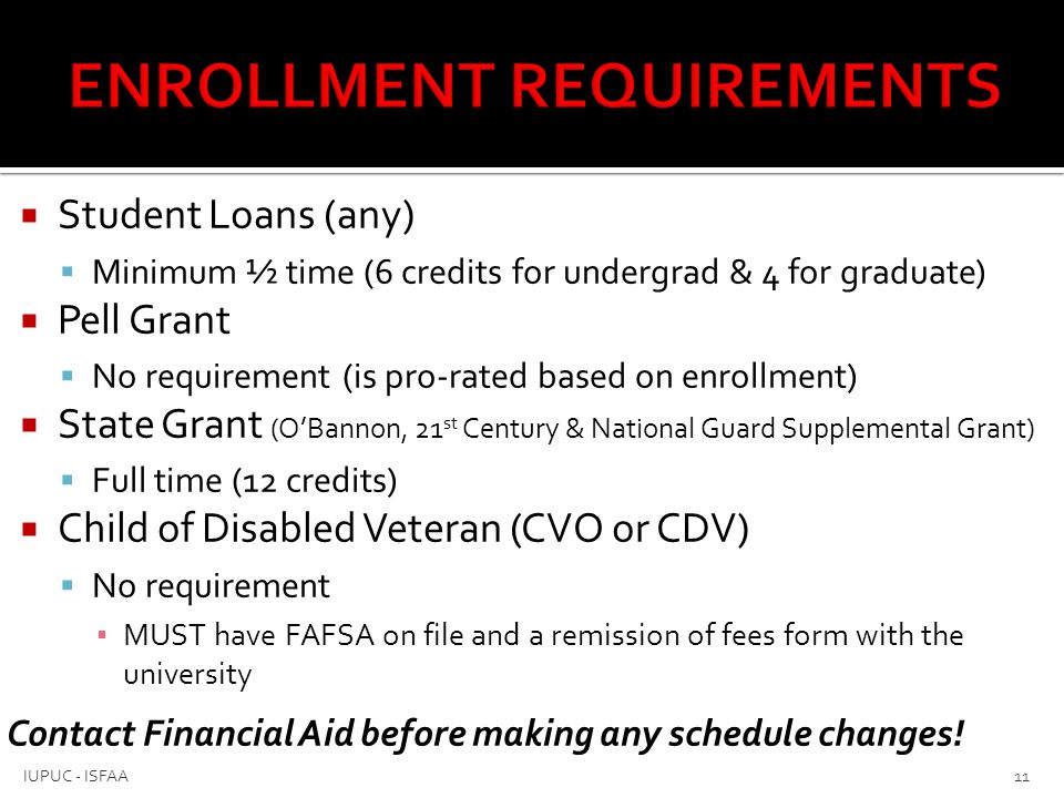  Stafford Loans (every FAFSA applicant offered)  Repayment starts 6 months after enrollment below ½ time  Subsidized loans ▪ 3.86% interest ▪ government pays interest until enrollment below half-time ▪ determined by financial need  Unsubsidized loans ▪ 3.86% interest; starts accruing as soon as disbursed  Perkins Loans (awarded through University)  5% ▪ 9 month grace period 12 IUPUC - ISFAA