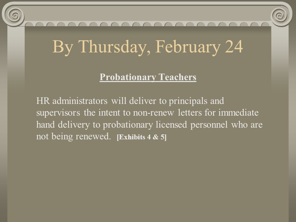 By Thursday, February 24 Contract Teachers HR administrators will send to all principals and supervisors a packet with a final list of all licensed personnel and two template letters.