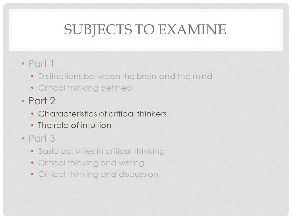 CRITICAL THINKERS WHAT ARE THEIR CHARACTERISTICS?