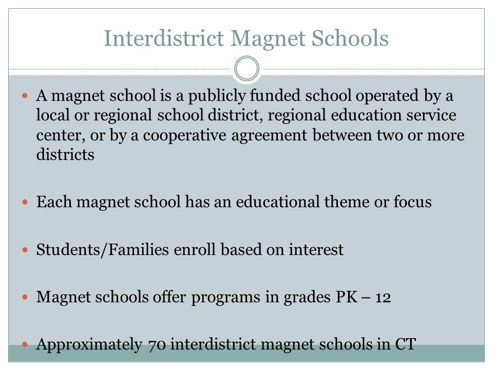 Member Districts Bridgeport Fairfield Monroe Stratford Trumbull Parent Choice Legislation allows students from additional towns to enroll if space allows.