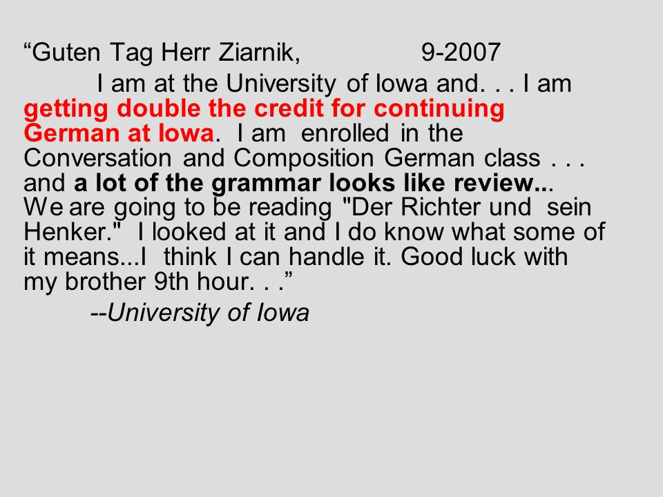 9-16-08 Hi Herr Z!!...I hope the school year so far has been good for you.