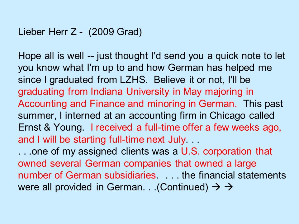 None of my peers nor my superiors had any background in German...