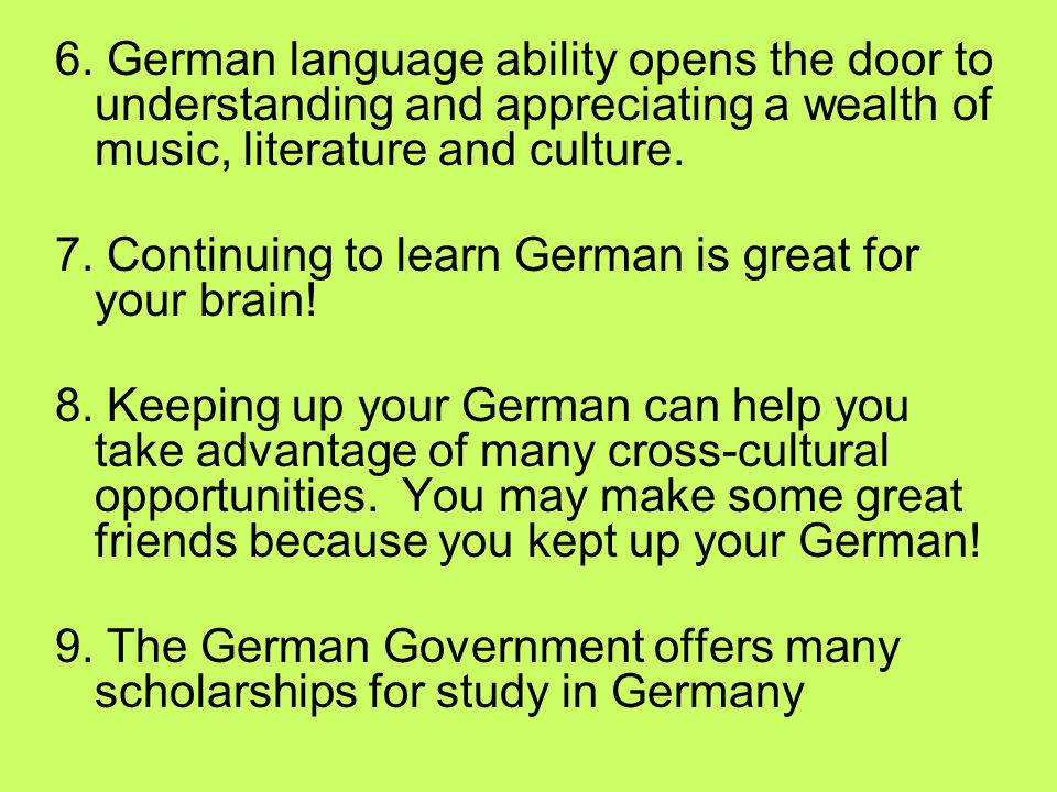 Concrete benefits at college for taking German 5-AP: 1.