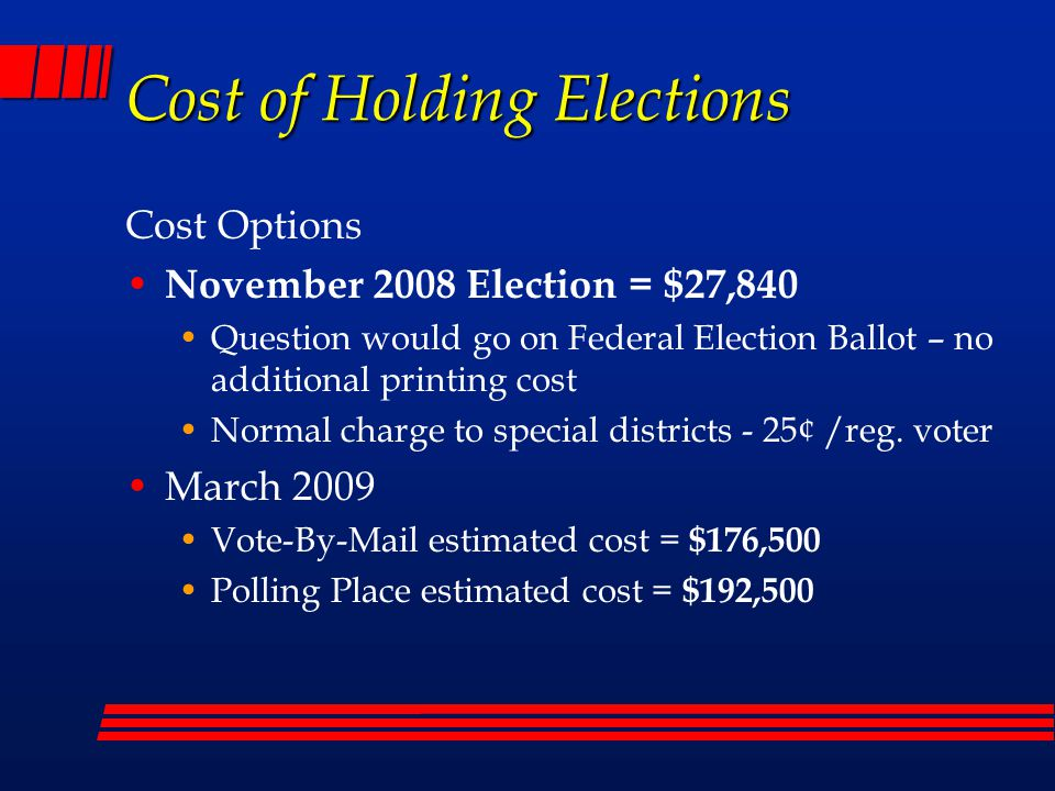 Special District Fee Schedule Current sliding scale fees ( since July 2006 ) # Registered VotersCost per Reg.