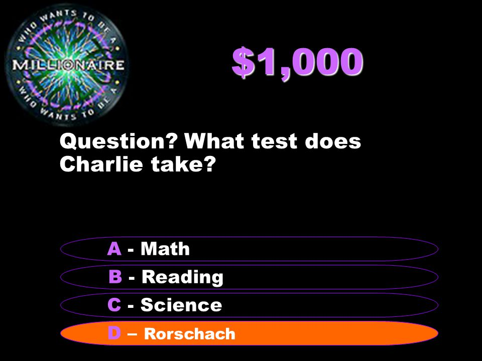 $2,000 Question.Who is one of Charlie's doctors. B – Dr.