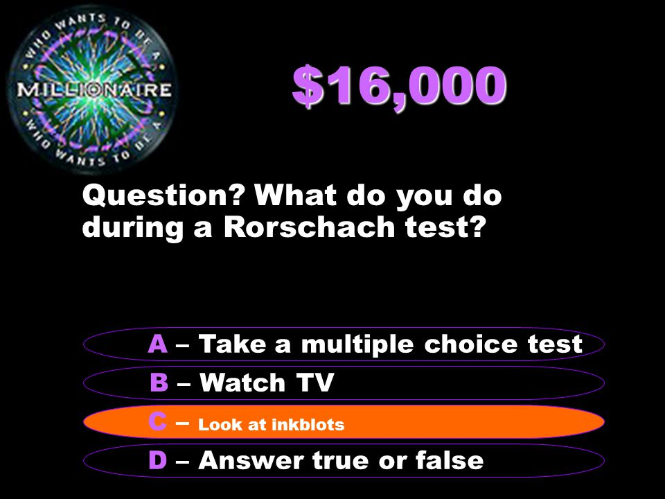 $32,000 Question? How old is Charlie? B - 37 A - 89 C - 22 D - 46 B – 37
