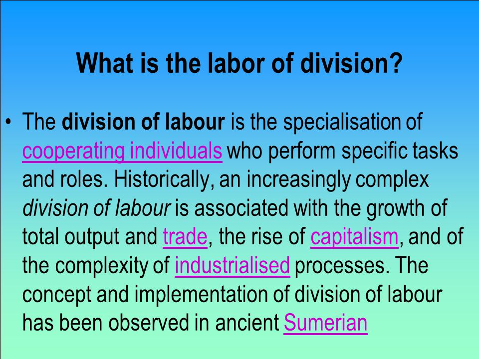 What is the labor of division.
