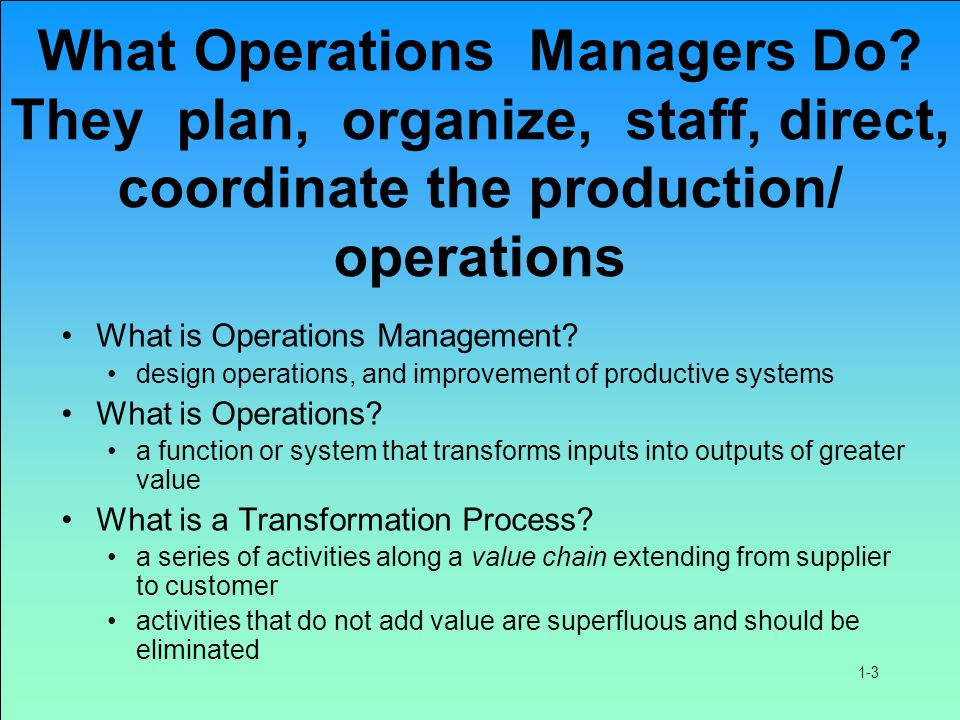 What Operations Managers Do.