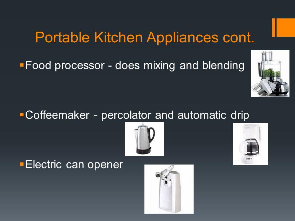 Portable Kitchen Appliances cont.